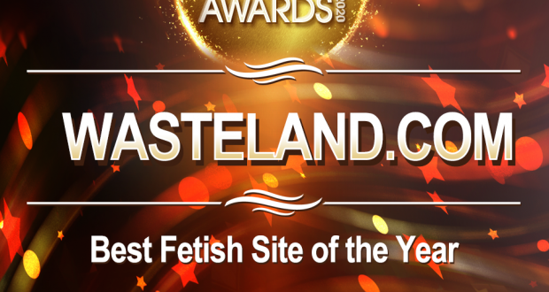 "WASTELAND HAS BEEN NOMINATED FOR ""BEST FETISH SITE OF THE YEAR"" BY #XBIZAWARDS!"